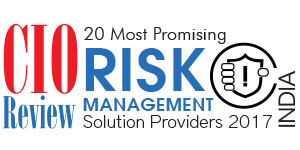 20 Most Promising Risk Management Solution Providers - 2017